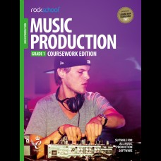 MUSIC PRODUCTION 2018 GRADE 1 COURSEWORK EDITION