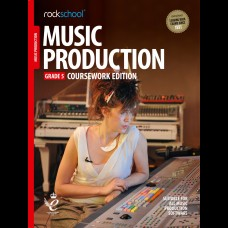 MUSIC PRODUCTION 2018 GRADE 5 COURSEWORK EDITION