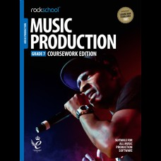 MUSIC PRODUCTION 2018 GRADE 7 COURSEWORK EDITION