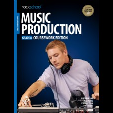 MUSIC PRODUCTION 2018 GRADE 8 COURSEWORK EDITION