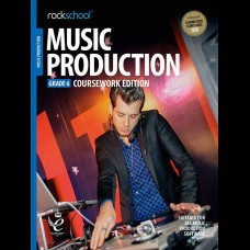 MUSIC PRODUCTION 2018 GRADE 6 COURSEWORK EDITION