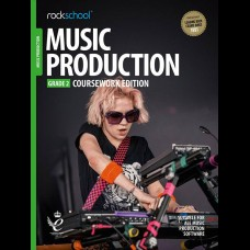 MUSIC PRODUCTION 2018 GRADE 2 COURSEWORK EDITION