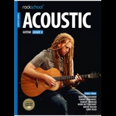 ROCKSCHOOL ACOUSTIC GUITAR GRADE 8