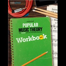 POPULAR MUSIC THEORY WORKBOOK GRADE 2